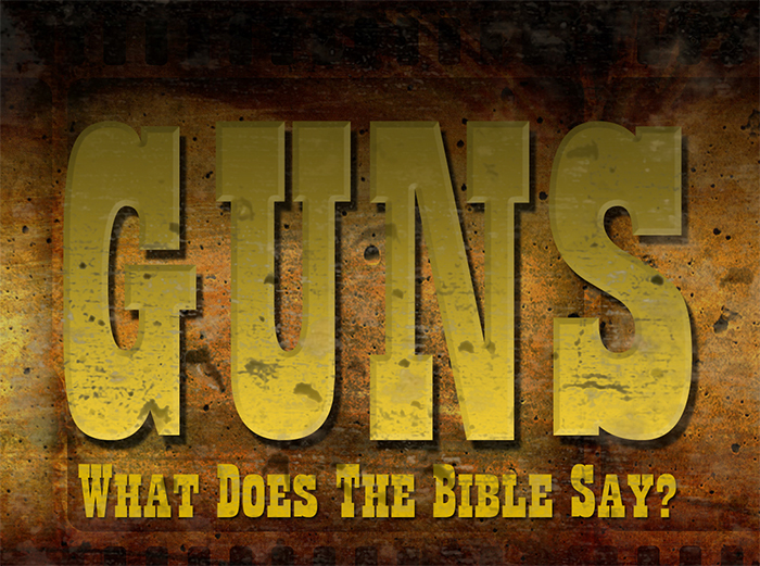 Guns and the bible